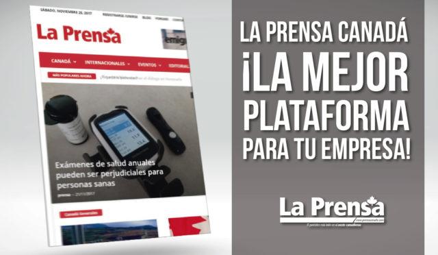 La Prensa Canadá, ¡la mejor plataforma para tu empresa!