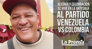 Alegría y celebración se vive en la antesala al partido Venezuela vs Colombia