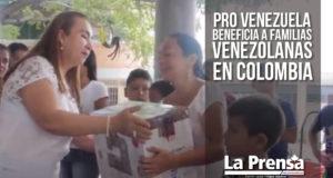 Pro Venezuela beneficia a familias venezolanas en Colombia