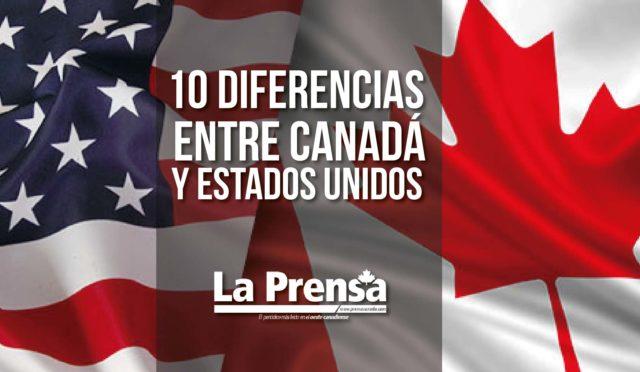 10 Diferencias entre Canadá y Estados Unidos