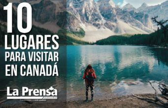 10 lugares para visitar en Canadá